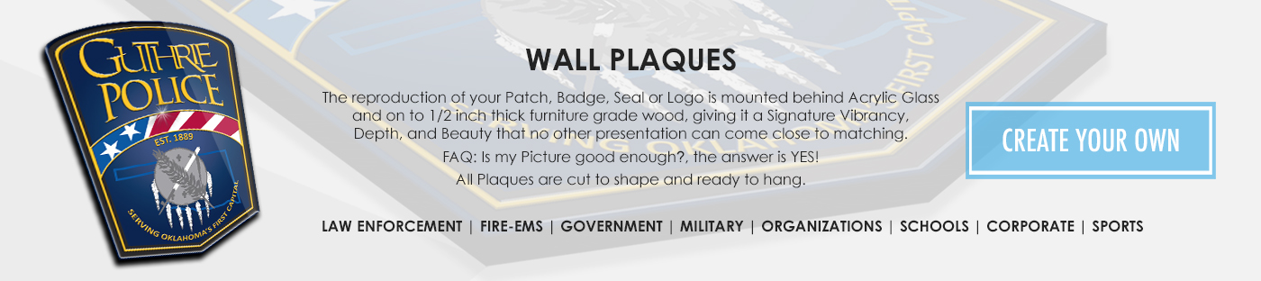Wall Plaques, Signs for Law Enforcement, Police, Sheriff, Military, Air Force, Army, Navy, Fire Rescue, Fire Departments, EMS, Government.