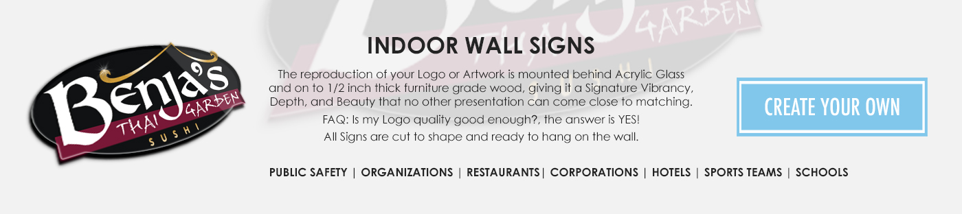 Indoor Wall Signs for Restaurants, Corporations, Stores, Hotels, Law Firms, Businesses, Public Safety and More